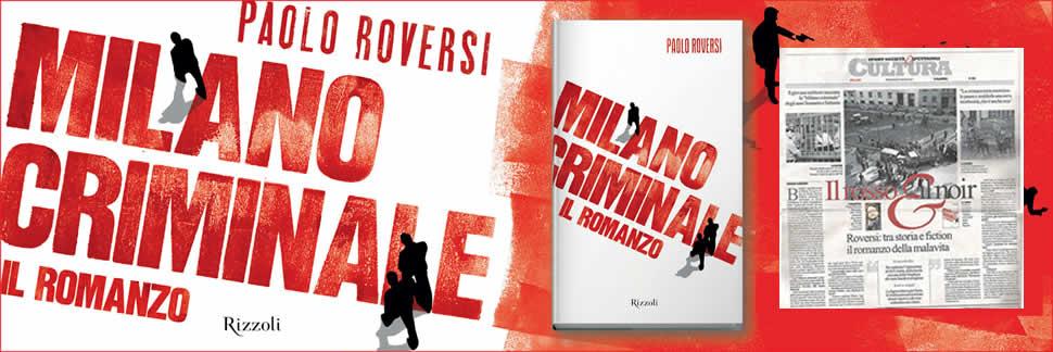 Milano Criminale - il romanzo (Rizzoli)